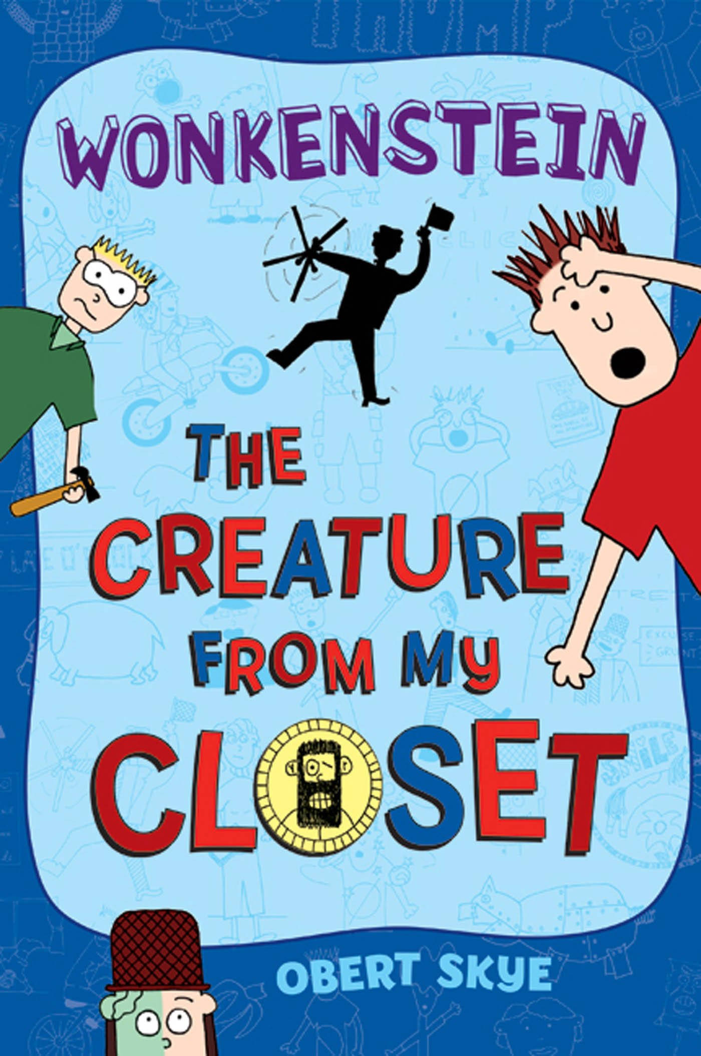 Kids on Fire: The Creature From My Closet Series For Tweens