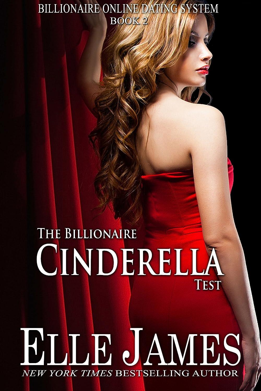 The Billionaire Cinderella Test (Billionaire Online Dating Book 2) - Elle James,Myla Jackson