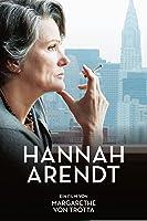 Hannah Arendt - Ihr Denken ver�nderte die Welt