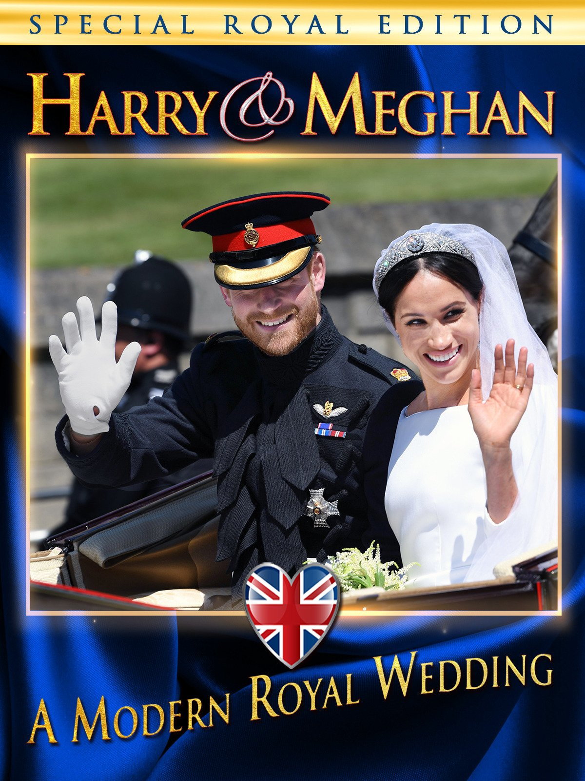 Harry and Meghan: A Modern Royal Wedding
