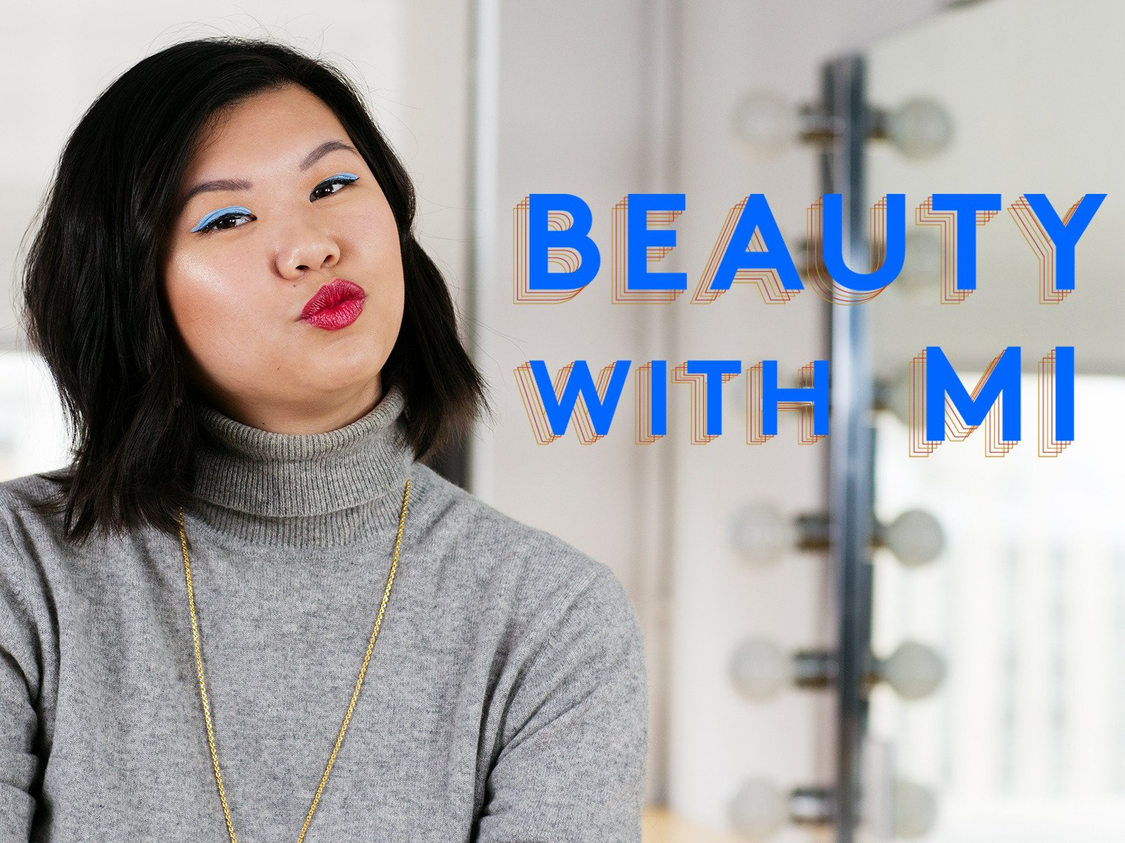 Beauty With Mi on Amazon Prime Instant Video UK