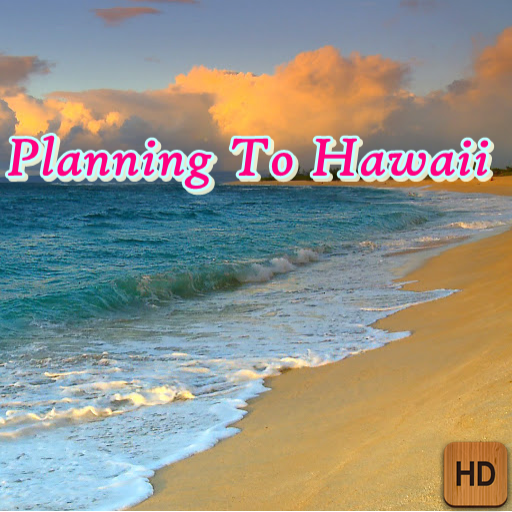 Planning To Hawaii