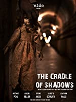 The Cradlle of Shadows