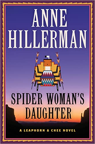 Spider Woman's Daughter (Navajo Mysteries Book 19) written by Anne Hillerman