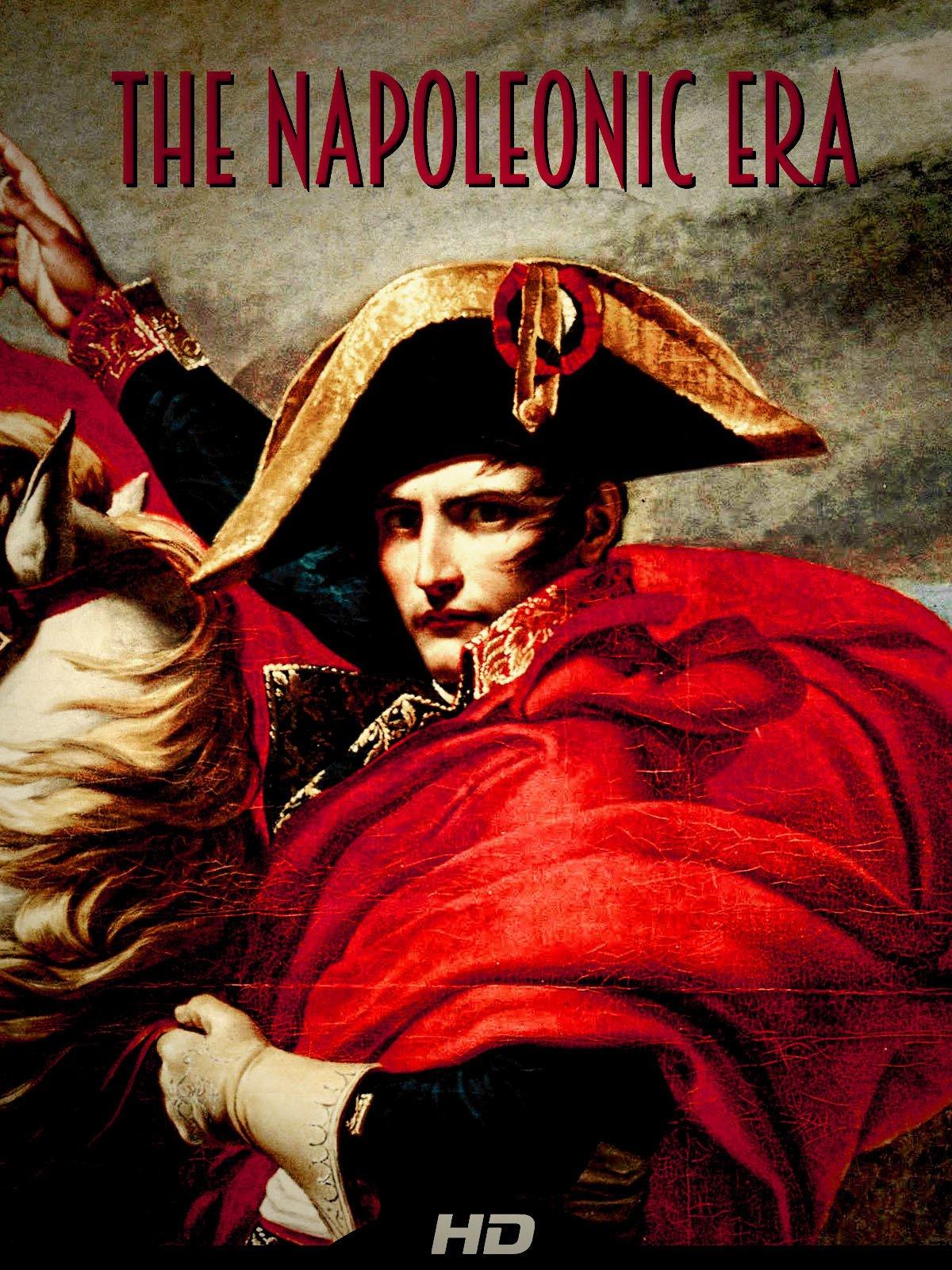 The Napoleonic Era on Amazon Prime Video UK