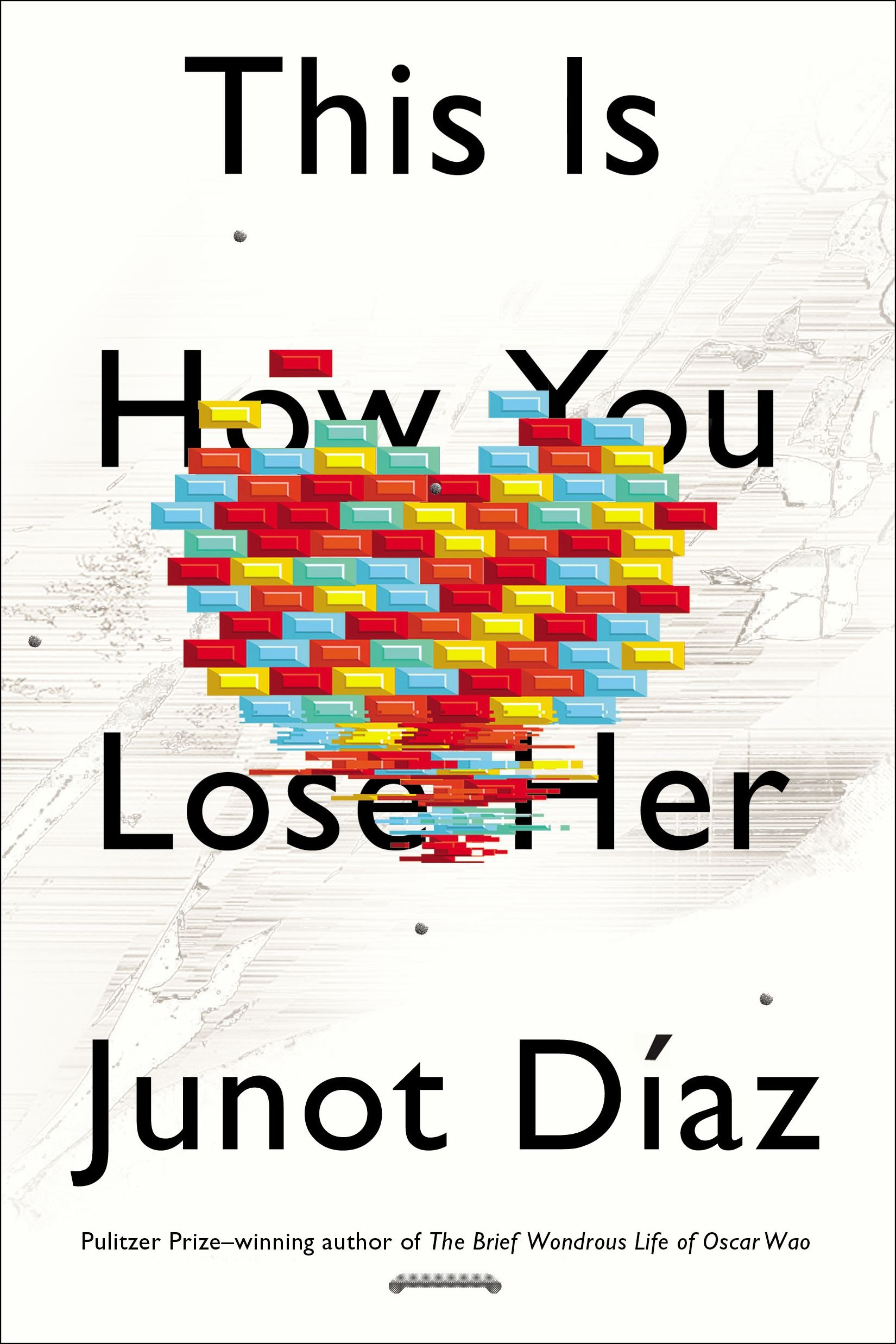 This Is How You Lose Her by Junot Diaz - 1 out of 5 stars