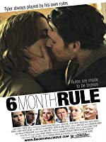 6 Month Rule [HD]
