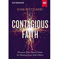 Contagious Faith Video Study: Discover Your Natural Style for Sharing Jesus with Others