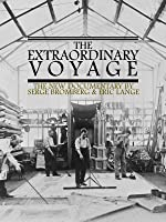 The Extraordinary Voyage