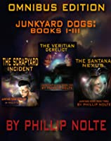 Junkyard Dogs Omnibus (Volumes 1-3) [Kindle Edition]