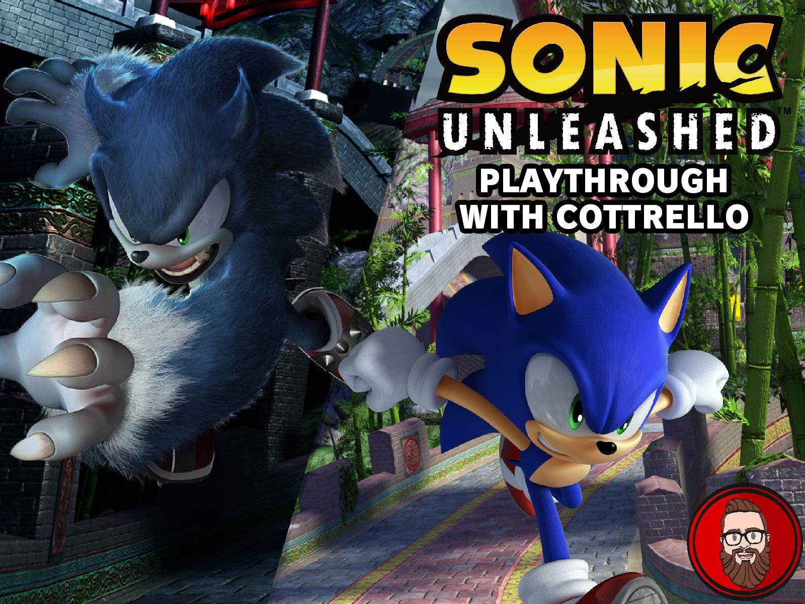 Watch Sonic Unleashed Playthrough With Cottrello On Amazon Prime Video Uk Newonamzprimeuk