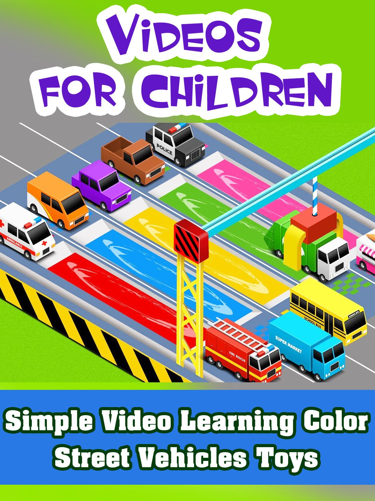 Simple Video Learning Color Street Vehicles Toys