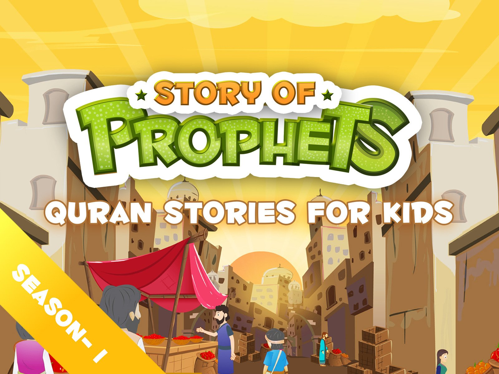Quran Stories for Kids - Season 1