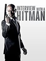 Interview with a Hitman [HD]