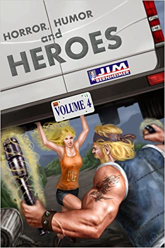 Horror, Humor, and Heroes Volume 4