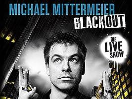 Michael Mittermeier-Blackout Die Live-Show