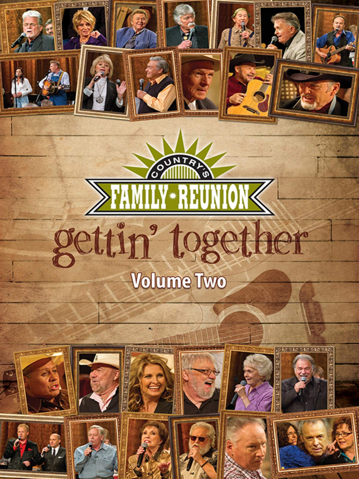 Country's Family Reunion - Gettin' Together: Volume Two