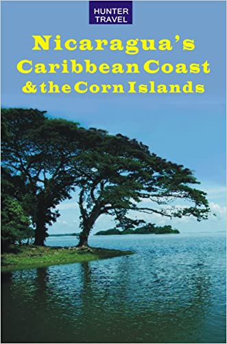 Nicaragua's Caribbean Coast & the Corn Islands (Travel Adventures)