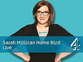 Sarah Millican: Home Bird Live