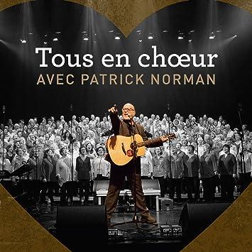 Patrick Norman – Tous en chœur
