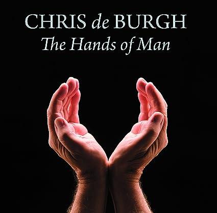Chris de Burgh � The Hands of Man