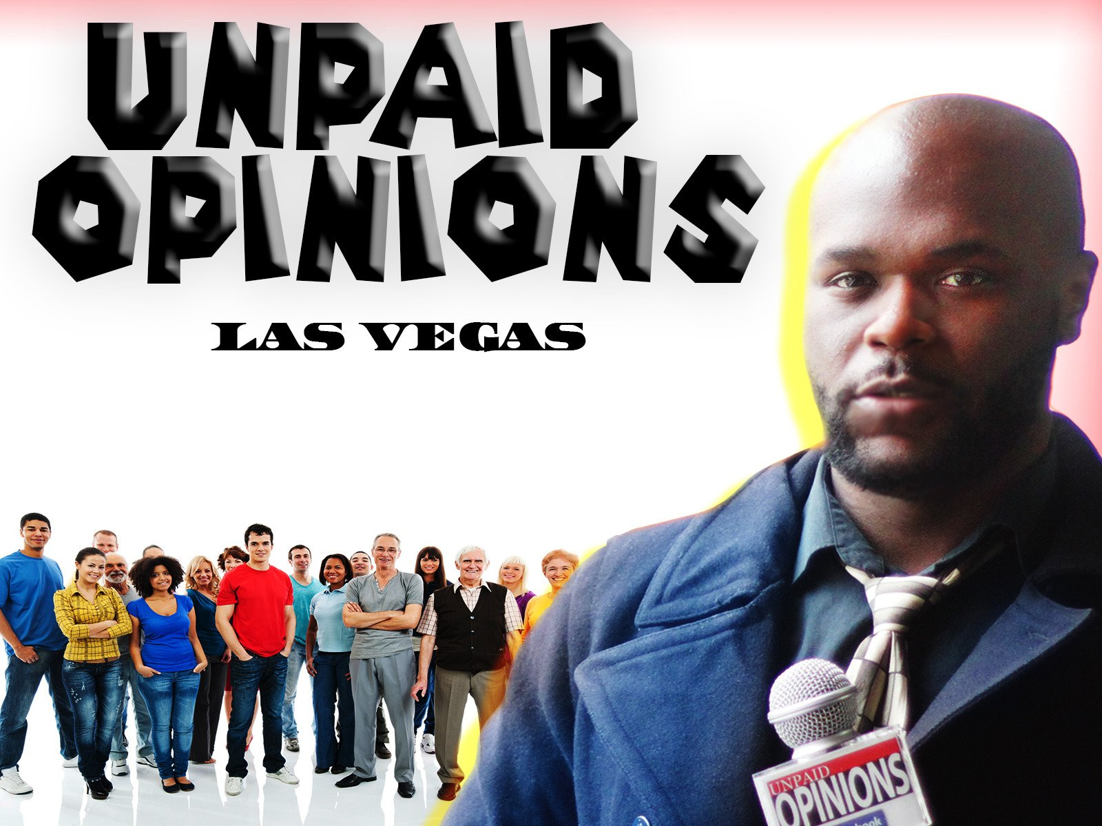 Unpaid Opinions: Las Vegas - Season 1