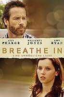 Breathe In - Eine unm�gliche Liebe
