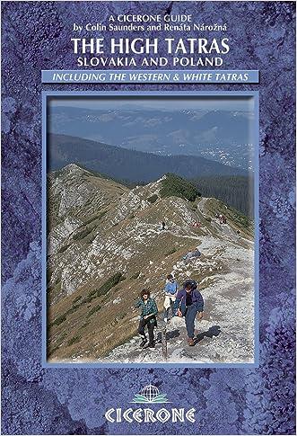 The High Tatras: Slovakia and Poland - Including the Western Tatras and White Tatras (Cicerone Guides)