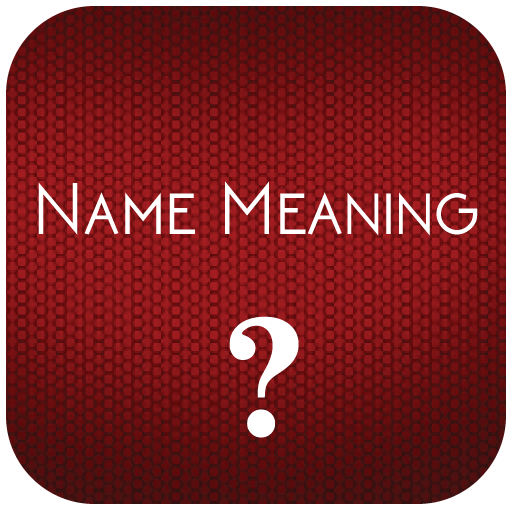 Buy Name Meaning Now!