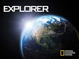 National Geographic Channel: Explorer Season 4 [HD]