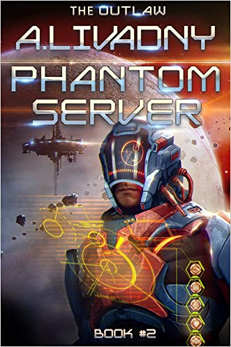 The Outlaw (Phantom Server: Book #2)