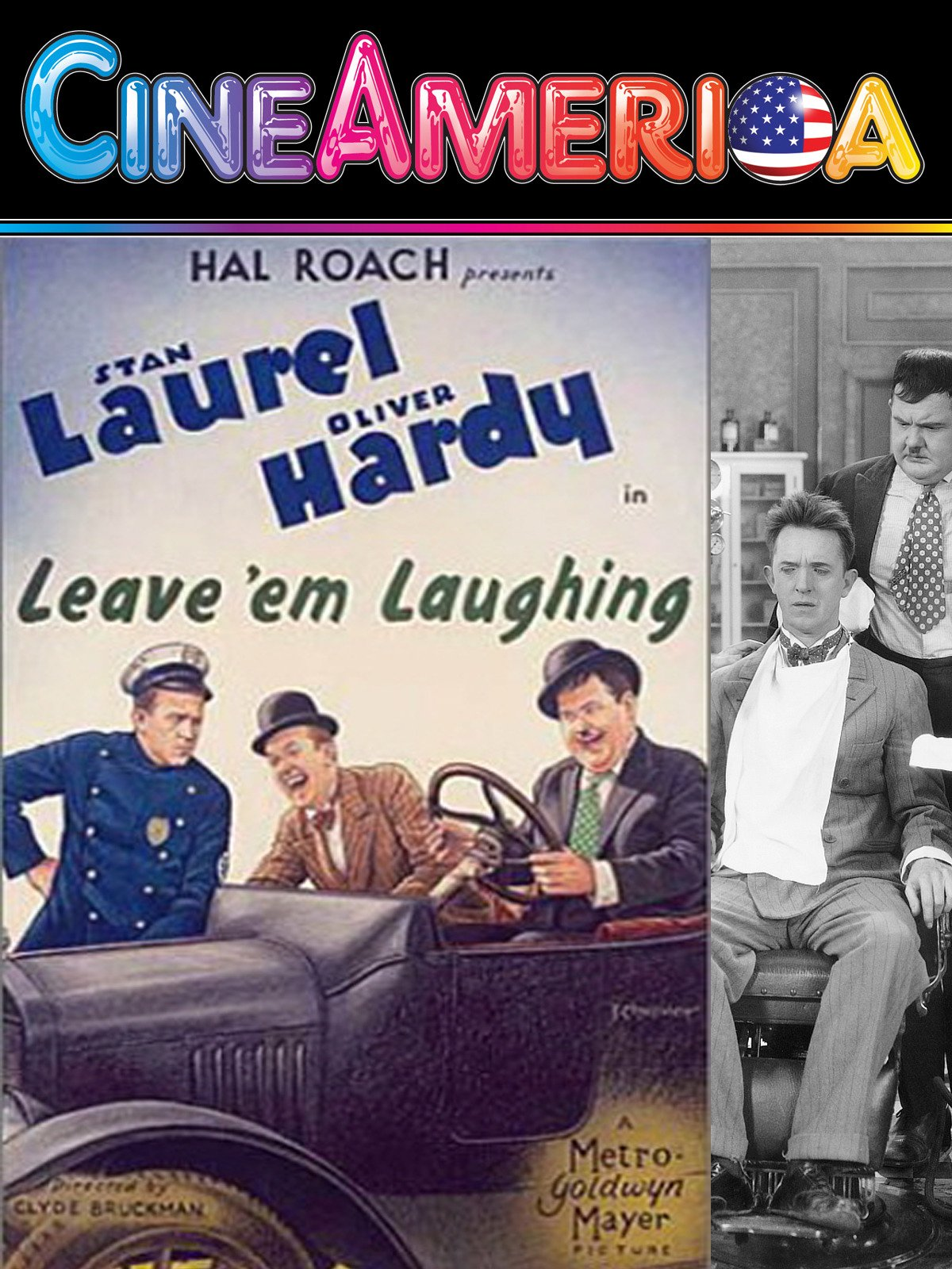 "Laurel and Hardy ""Leave Em Laughing"""