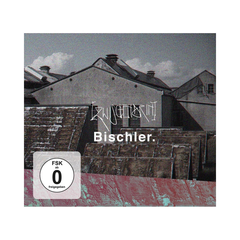 Bischler - Zwischendrin