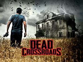 Dead Crossroads: Season 1