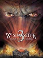 Wishmaster 3: Beyond the Gates of Hell [HD]