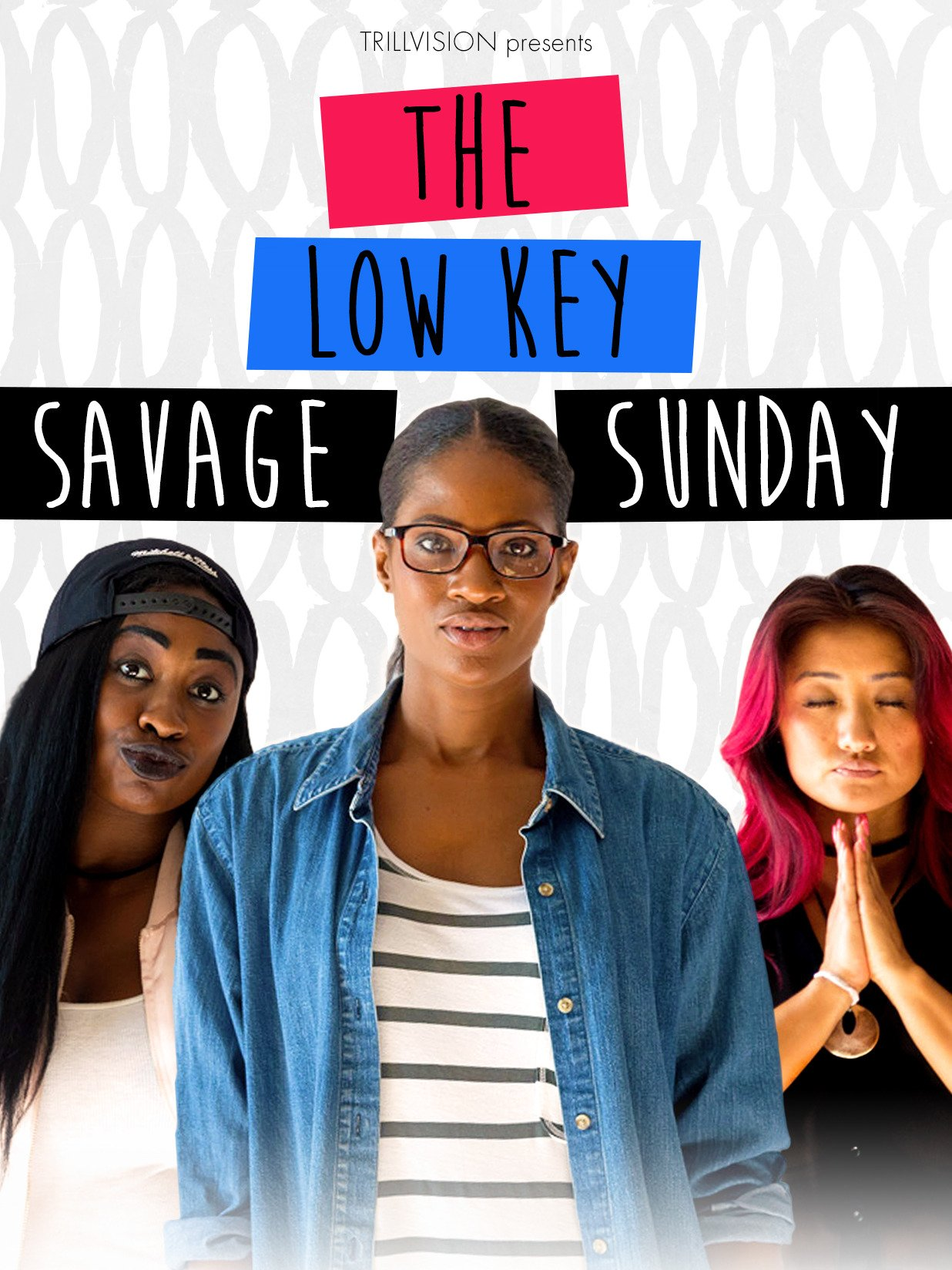 The Low Key Savage Sunday