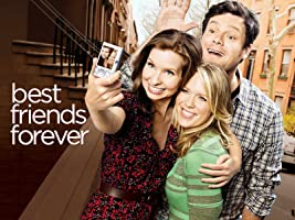 Best Friends Forever Season 1