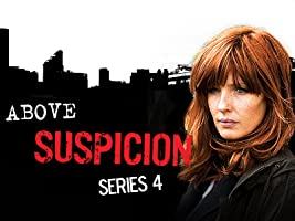 Above Suspicion Series 4