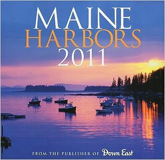Maine Harbors 2011 Wall Calendar
