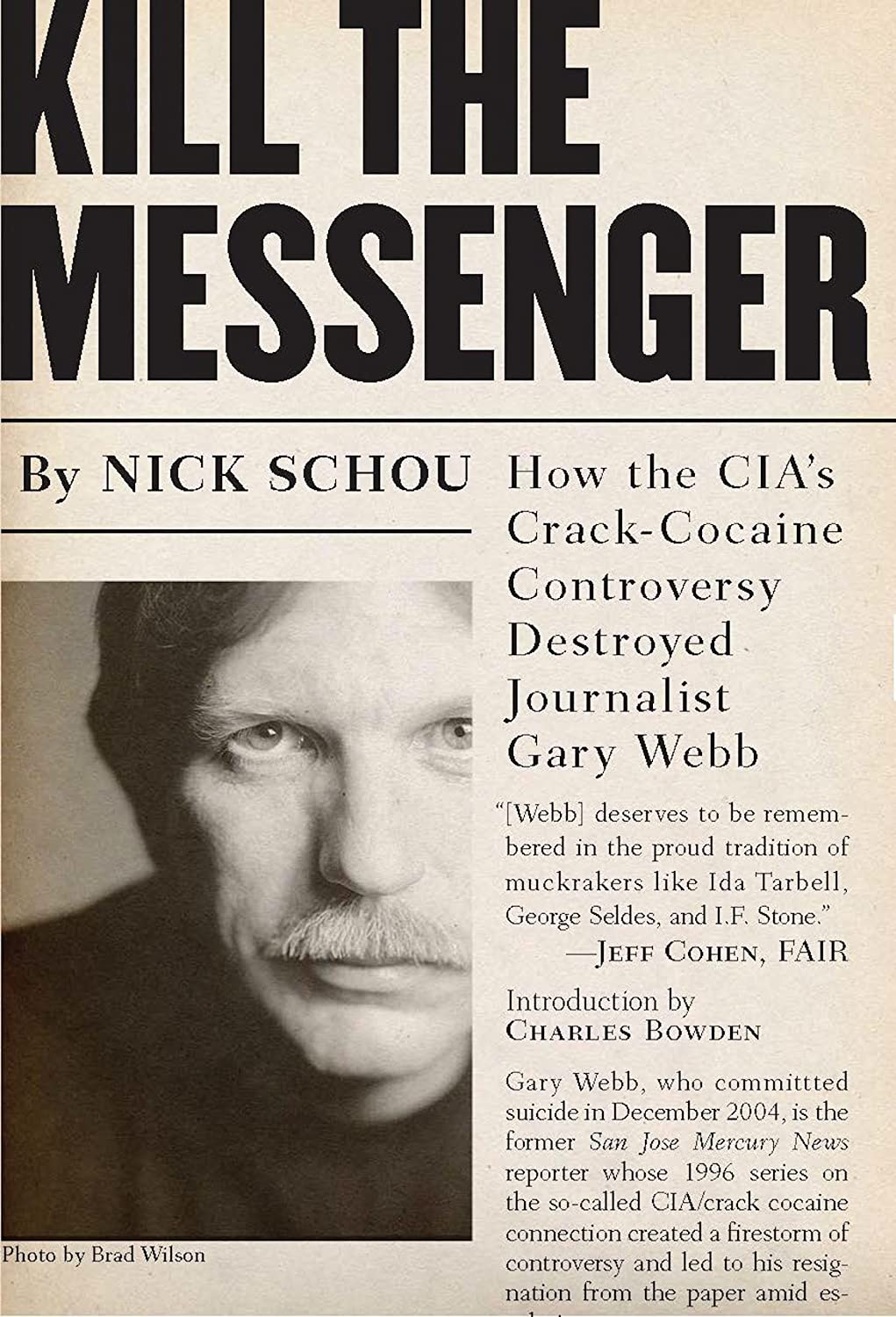 Book cover to 'Kill the Messenger: How the CIA's Crack-Cocaine Controversy Destroyed Journalist Gary Webb'