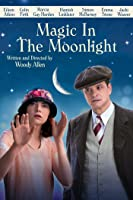 Magic In The Moonlight [HD]