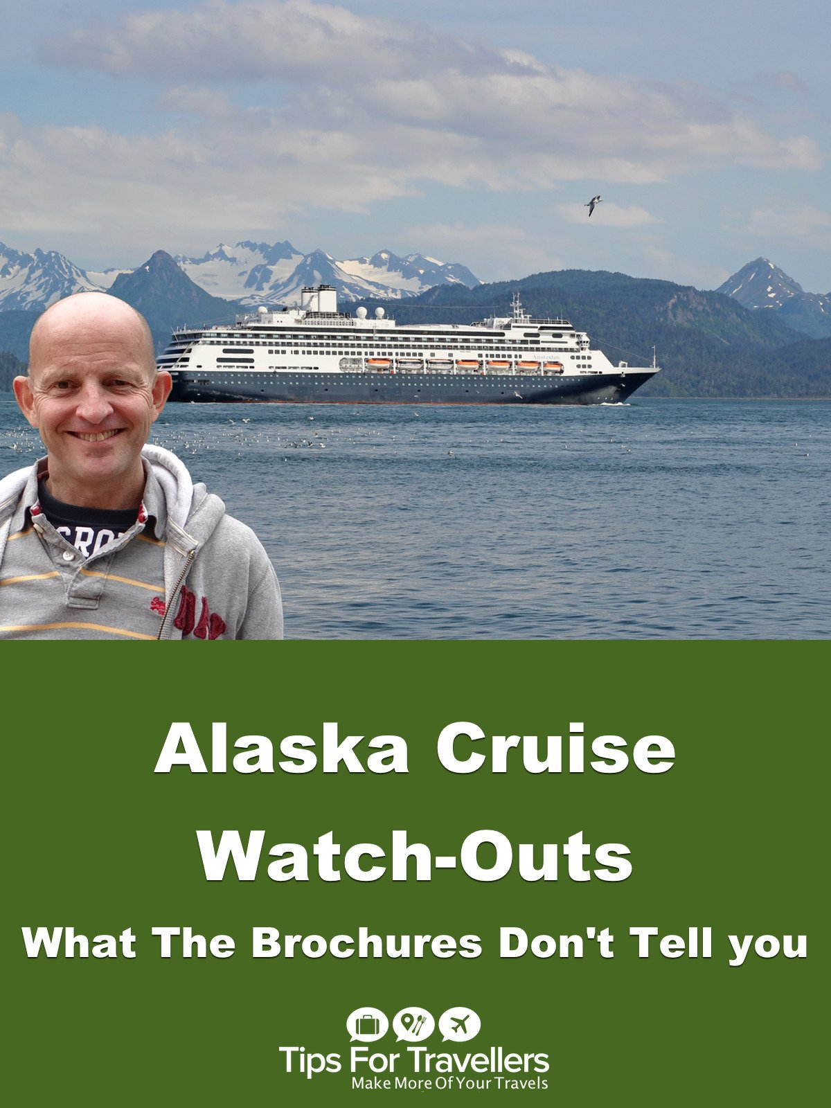 Clip: Alaska Cruise Watch-Outs. What The Brochures Don't Tell You