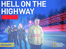 Hell on the Highway  Season 1