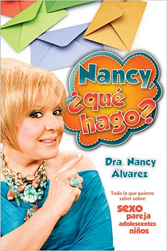 Nancy, ¿qué hago? (Spanish Edition)