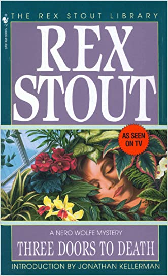 Three Doors to Death (A Nero Wolfe Mystery Book 16) written by Rex Stout