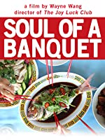 Soul Of A Banquet [HD]