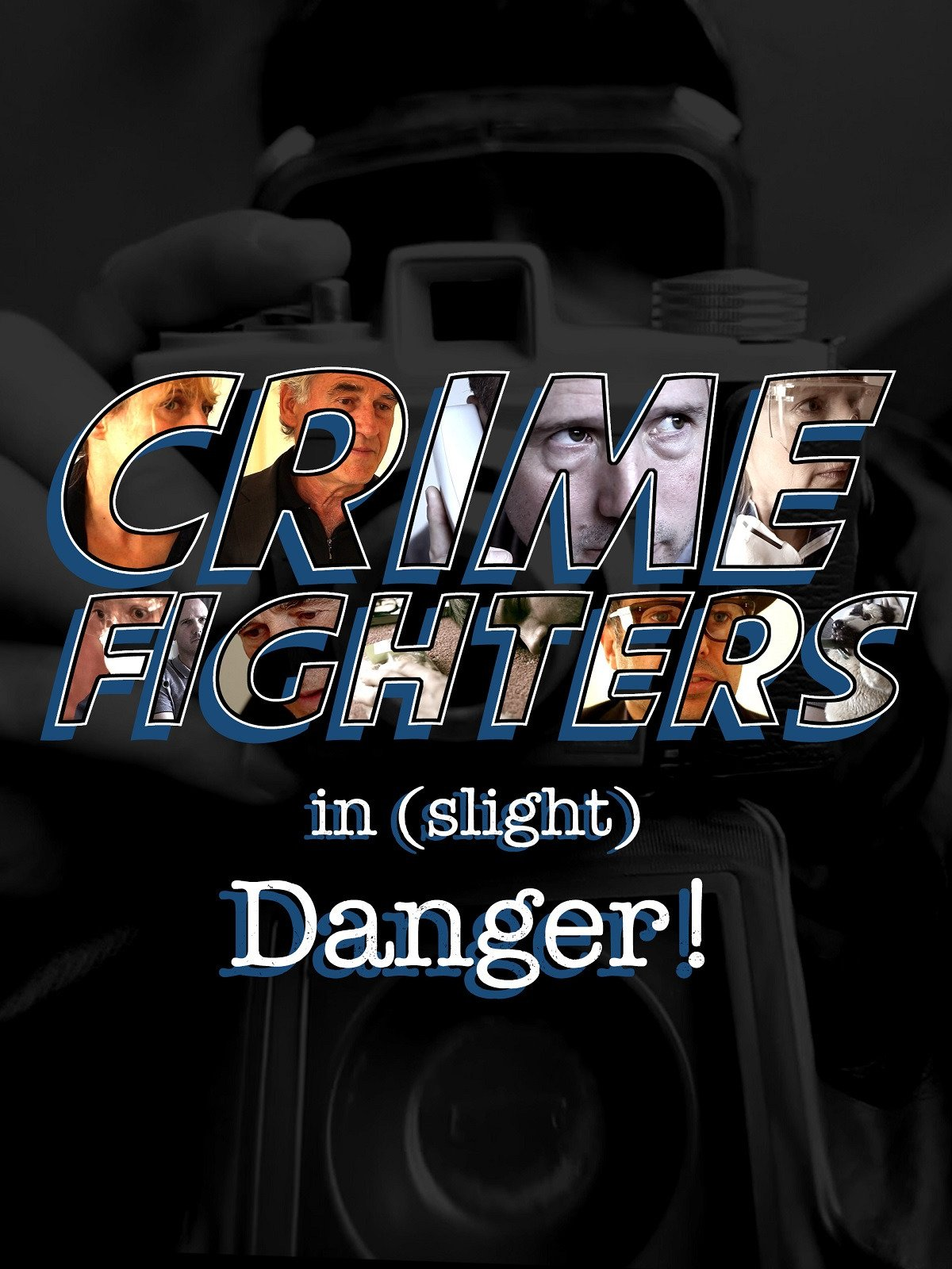 Crime Fighters In Slight Danger