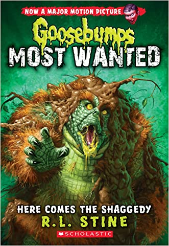 Here Comes the Shaggedy (Goosebumps: Most Wanted #9) written by R.L. Stine