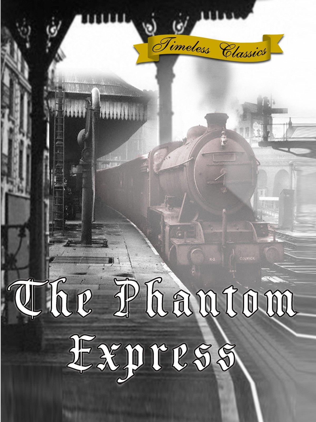The Phantom Express on Amazon Prime Video UK