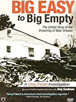 Big Easy to Big Empty: The Untold Story of the Drowning of New Orleans